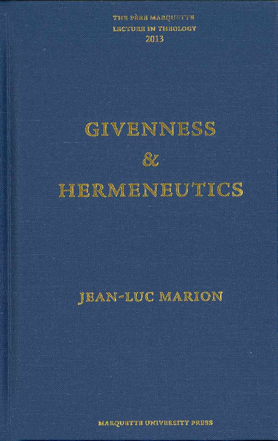 Givenness and Hermeneutics By Marion, Jean-Luc