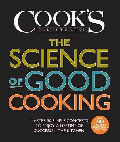 The Science of Good Cooking By Cook's Illustrated Magazine (COR)