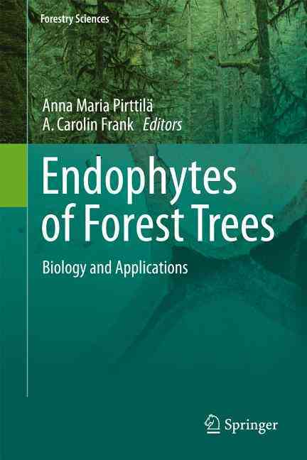 Endophytes of Forest Trees By Pirttila, Anna Maria (EDT)/ Frank, A. Carolin (EDT)
